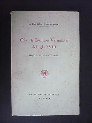OBRAS DE ESCULTORES VALENCIANOS DEL SIGLO XVIII: IGUAL UBEDA, A.