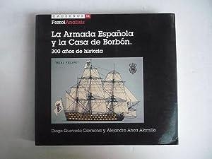 LA ARMADA ESPAÑOLA Y LA CASA DE: QUEVEDO CARMONA, DIEGO;