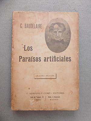 LOS PARAÍSOS ARTIFICIALES.: BAUDELAIRE, C.