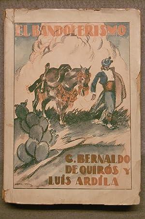 EL BANDOLERISMO: CRIMINOLOGIA DEL CAMPO ANDALUZ.: BERNALDO DE QUIROS, CONSTANCIO ; ARDILLA, LUIS.
