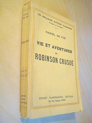 Vie et aventures de Robinson Crusoé: Daniel De Foë