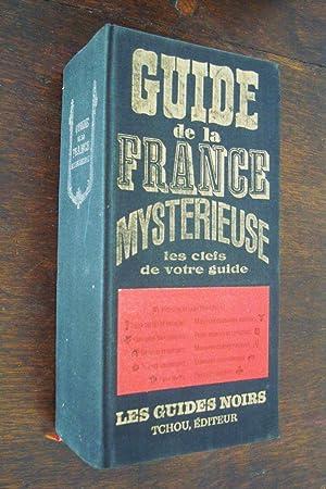 Guide de la france mysterieuse. Les guides noir comprar.