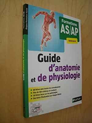 Guide d'anatomie et de physiologie - Formation AS/AP