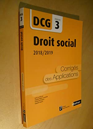 DCG 3 Droit social 2018/2019 Corrigés des applications