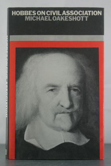 Hobbes on Civil Association: Oakeshott, Michael