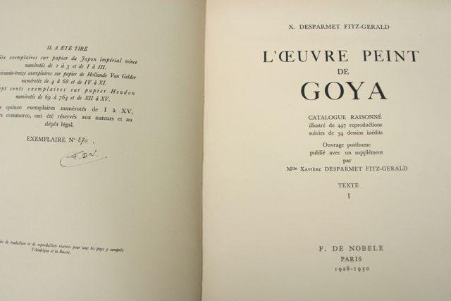 L'Oeuvre Peint de Goya: Catalogue Raisonnie illustre de 447 reproductions suivies de 34 ...