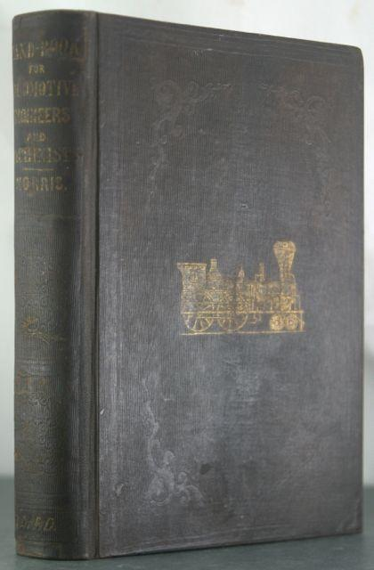 Norris's Hand-Book for Locomotive Engineers and Machinists: Comprising the Proportions and ...