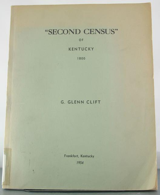 Second Census of Kentucky 1800: Clift, C. Glenn