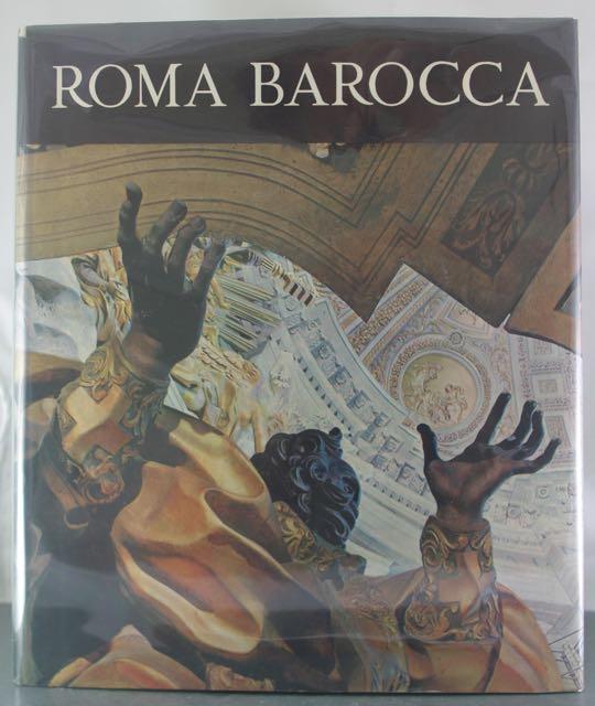 Roma Barocca: Storia di Una Civilta Architettonica: Portoghesi, Paolo