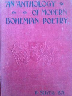 An Anthology of Modern Bohemian Poetry: Selver, Paul (editor)