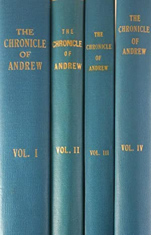The Chronicle Of Andrew [Four Volumes]: Foster, Barbara Kirk