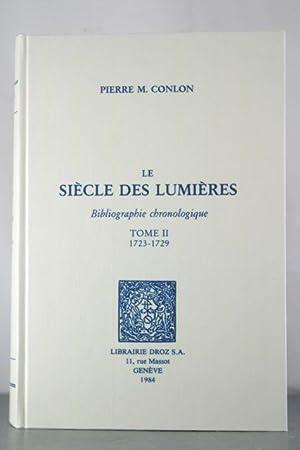 Le Siecle des Lumieres. Bibliographie chronologique. Tome II, 1723-1729: Conlon, Pierre