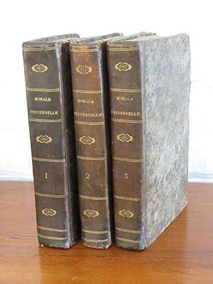 La Morale universelle ou Les devoirs de l'homme fondes sur sa nature. [3 Volumes]: Holbach, ...