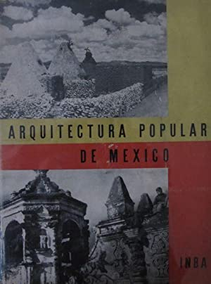 Arquitectura Popular de Mexico: Chavez, Carlos (et al)