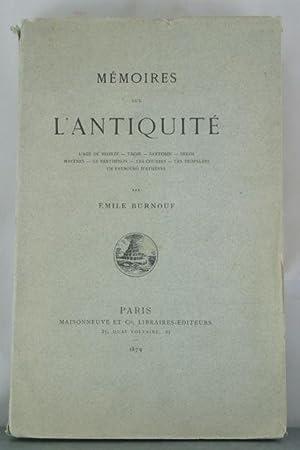 Memoires sur L'Antiquite: Burnouf, Emile