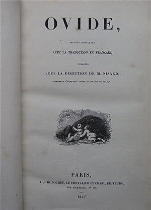 Oeuvres Completes avel la traduction en francais, publiees sous la direction de M. Nisard: Ovide