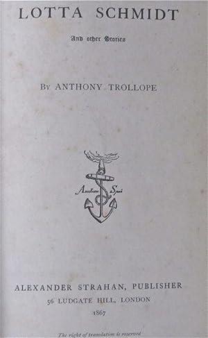 Lotta Schmidt: Trollope, Anthony