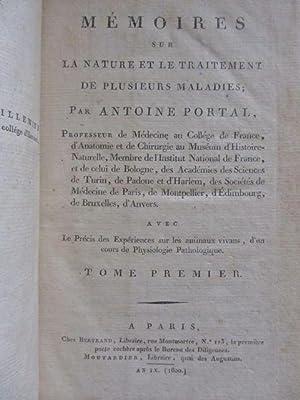 Memoires sur la nature et le traitement de plusieurs maladies [4 Volumes]: Portal, Antoine