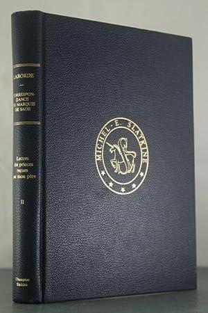 Correspondances du Marquis de Sade et de ses proches enriches de documents notes et commentaires ...