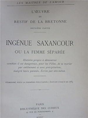Ingenue Saxancour ou la femme separee: Bretonne, Restif de la