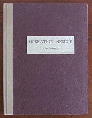 Operation Rescue: Seidenberg, Caryl