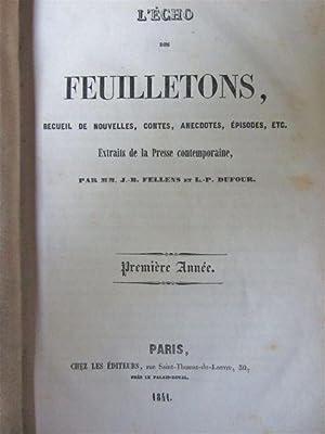 L'Echo des Feuilletons. Premiere Annee.: Dumas, Alexandre (et al)