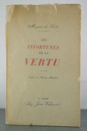 Les Infortunes de la vertu: Sade, Marquis de