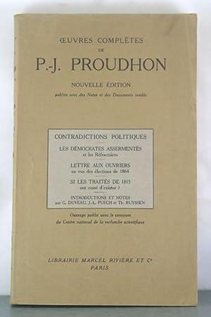 Contradictions Politiques: Les Deomcrates assermentes, Lettre Aux Ouvrieres, Si Les Traites de 1815...