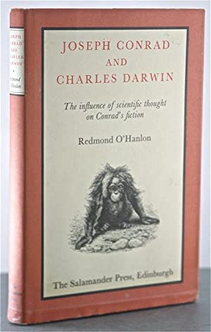 Joseph Conrad and Charles Darwin: The influence of scientific thought on Conrad's fiction: ...