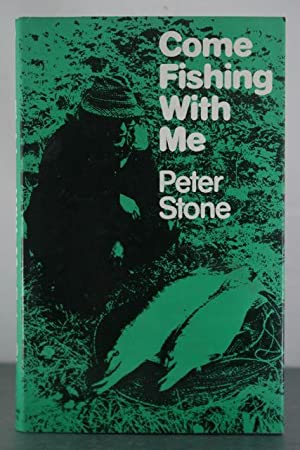 Come Fishing with Me: Stone, Peter