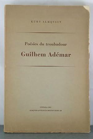 Poesies du troubadour Guilhem Ademar.: Almqvist, Kurt