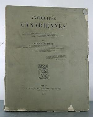 Antiquites Canariennes ou Annotations sur l'origine des peuples qui occuperent les isles ...