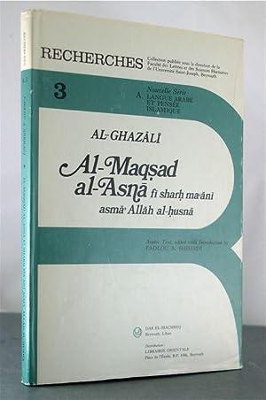 Al-Maqsad Al-Asna Fi Sharh Ma'ani Asma' Allah Al-Husna: Al-Ghazali, Abu-Hamid