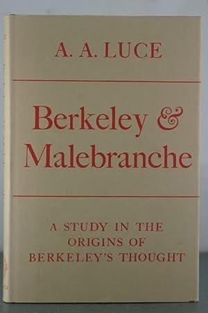 Berkeley and Malebranche. A Study in the Origins of Berkeley: Luce, A. A.