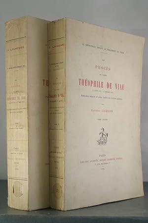 Le Proces du Poete Theophile de Viau [2 Volumes]: Lachevre, Frederic