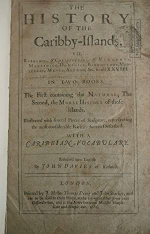 The History of the Caribby-Islands, viz. Barbados, St. Christopher, St. Vincents, Martinico, ...