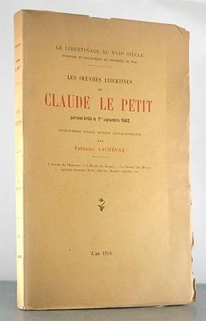 Les Oeuvres Libertines de Claude le Petit parisein brule le 1 septembre 1662, precedees d'une ...