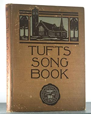 The Tufts Song-Book: Edition of 1906: Lewis, Leo Rich