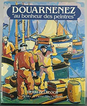 """Douarnenez: """"au bonheur des peintres"""" (French Edition): Belbe?och, Henri"""