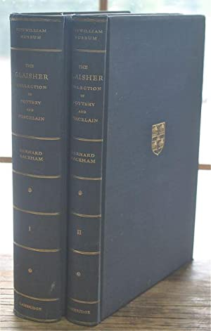 Catalogue of the Glaisher Collection of Potery & Porcelain in the Fitzwilliam Museum Cambridge ...