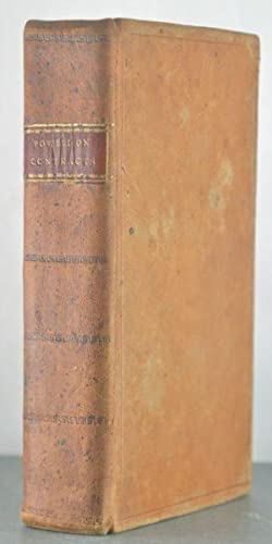 Essay upon the Law of Contracts [Two Volumes]: Powell, John Joseph
