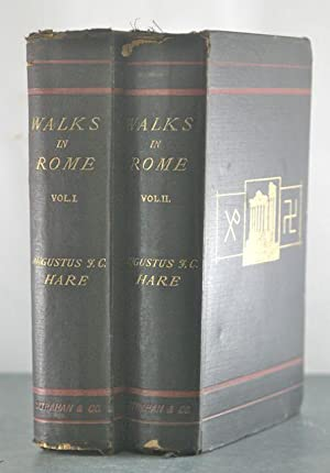 Walks in Rome [Inscribed Copy, with Autograph Letter. Two Volumes.]: Hare, Augustus