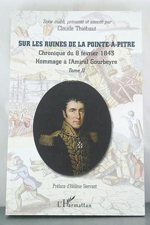 Sur les ruines de La Pointe-Ã-Pitre (French Edition): Thi�baut, Claude