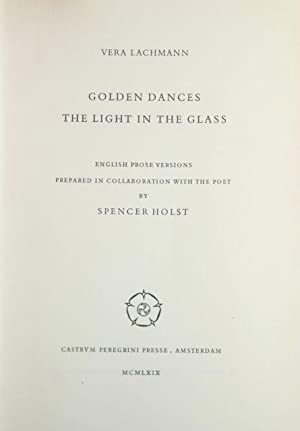 Golden Dances the Light in the Glass: Lachmann, Vera
