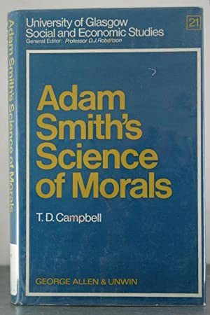 Adam Smith's Science of Morals (Glasgow University Society & Economic Study): Campbell, ...