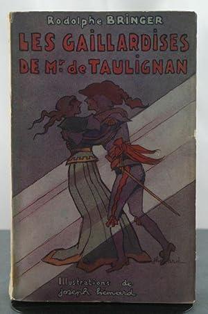 Les Gaillardises de Mr. de Taulignan: Bringer, Rodolphe & Joseph Hemard (illustrator)