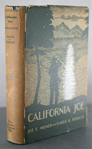 California Joe: Noted Scout and Indian Fighter: Bowen, Colonel William H.