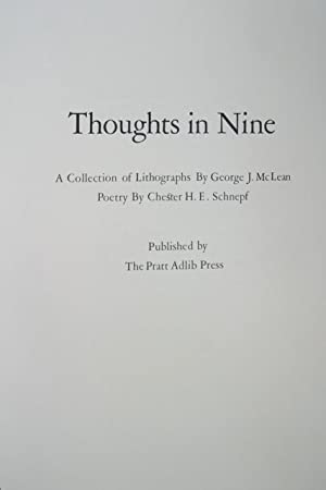 Thoughts in Nine: Mclean, George & Chester Schnepf