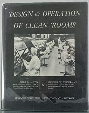 Design & Operation of Clean Rooms: Austin, Philip R.