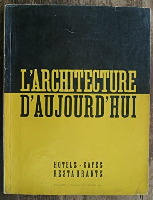 L'Architecture D'Aujord'Hui, Hotels - Cafes - Restaurants [Decembre, 1938]: Bloc, ...